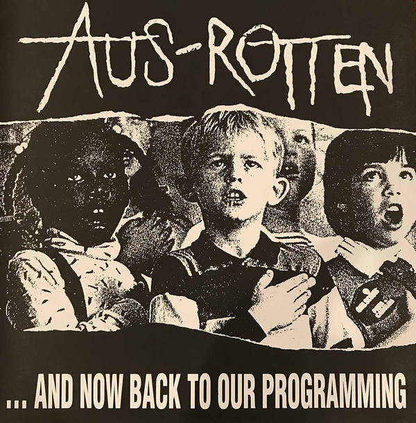 AUS ROTTEN - ... And now back to our programming