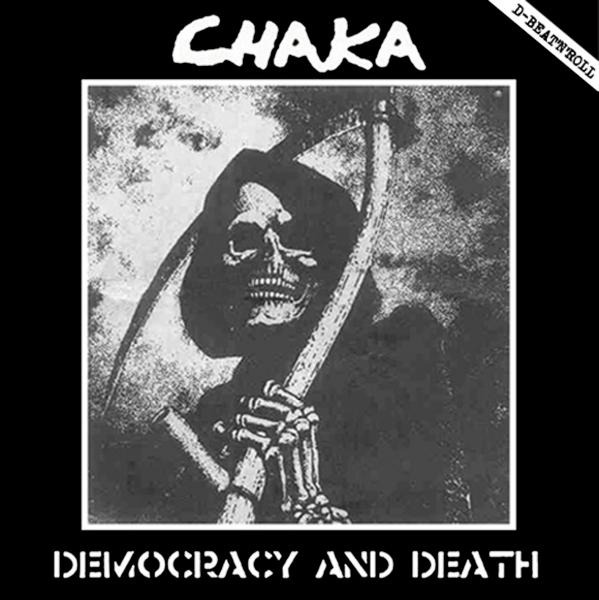 CHAKA - Democracy and death