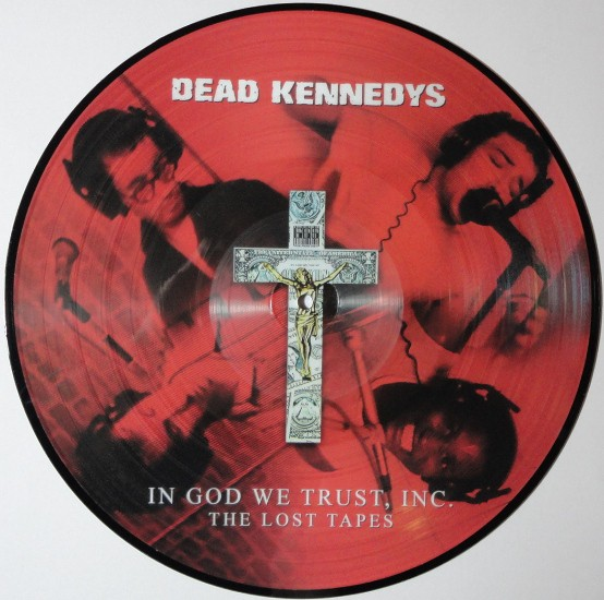 DEAD KENNEDYS - In god we trust, inc. - The lost tapes