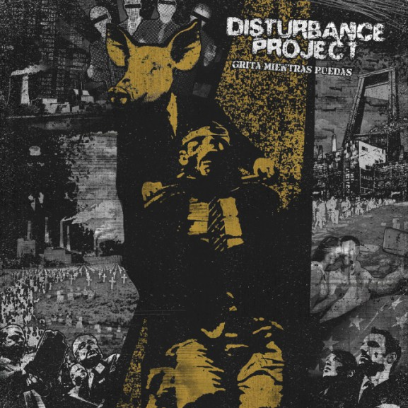 DISTURBANCE PROJECT - Grita mietras puedas