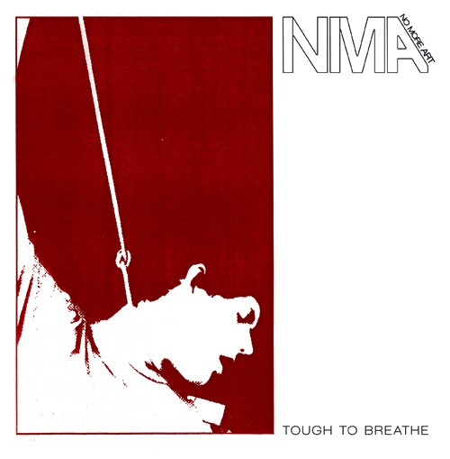 NO MORE ART - Tough to breathe