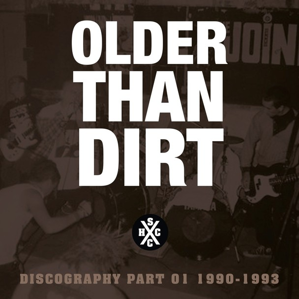 OLDER THAN DIRT - Discography part I.