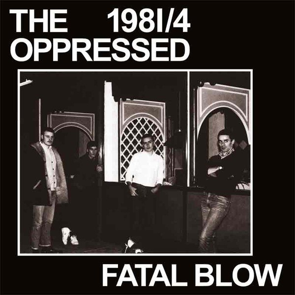 the OPPRESSED - Fatal blow