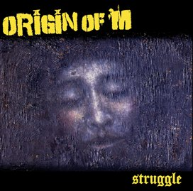ORIGIN OF M - Struggle