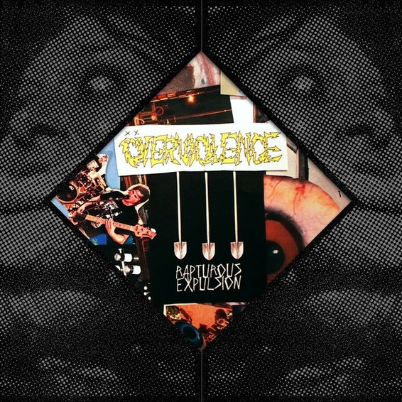 OVERVIOLENCE - Rapturous expulsion