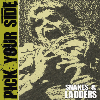 PICK YOUR SIDE - Snakes and ladders