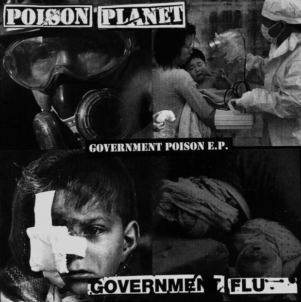 POISON PLANET / GOVERNMENT FLU