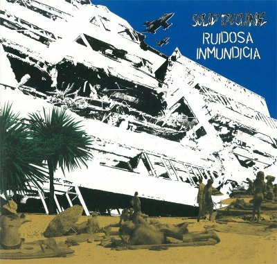 RUIDOSA INMUNDICIA / SOLID DECLINE split