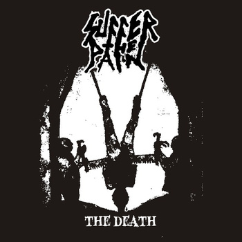 SUFFER THE PAIN - the Death