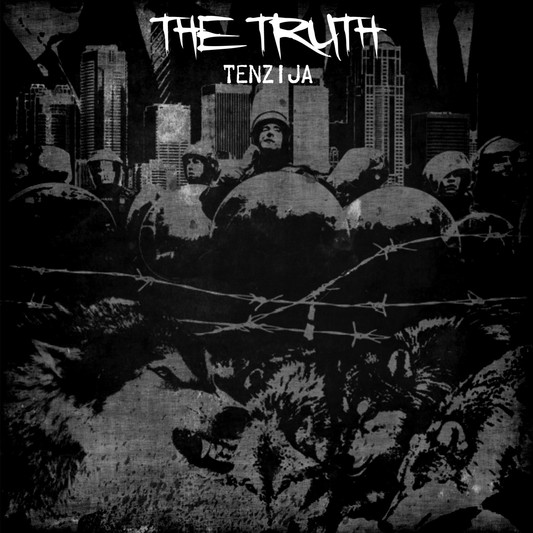 the TRUTH - Tenzija