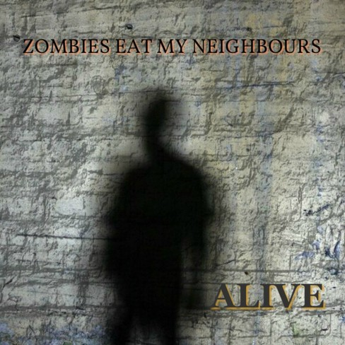 ZOMBIES EAT MY NEIGHBOURS - Alive