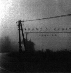 SOUND OF QUALM - Requiem