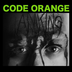 CODE ORANGE - I am king